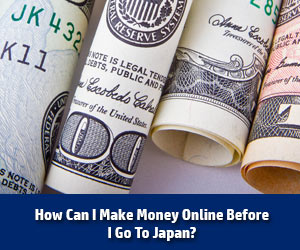 Making Money Online In Japan